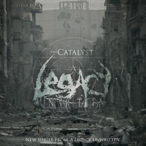 A Legacy Unwritten - The Catalyst [Single] (2013)